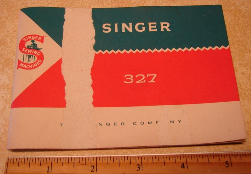 Singer 327 Manual Instructions for Vintage Sewing Machine Original Great Britain