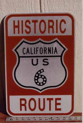 Historic California U.S. Route 6 Urban Street Sign