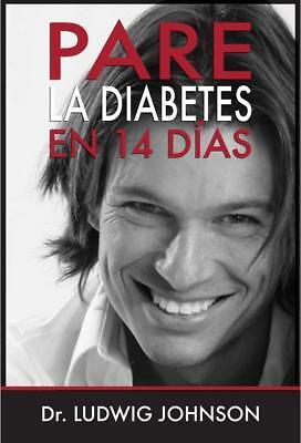 Pare La Diabetes 14 Dias Ludwig Johnson Coleccion 12 Libros Digital PDF