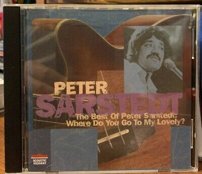 The Best of Peter Sarstedt: Where Do You Go To My Lovely? (1996 (The Best Of Peter Sarstedt)