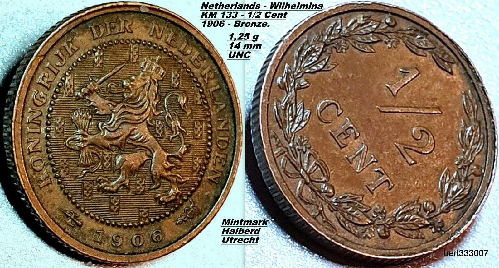 NETHERLANDS : WILHELMINA - 1/2 Cent 1906  - UTRECHT - UNC - KM.133 - Bronze.