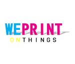 weprintonthings1