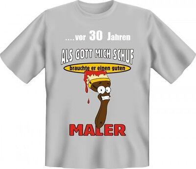 Lustiges T-Shirt zum 30. Geburtstag für Maler - Witzige Geschenk Idee Handwerker