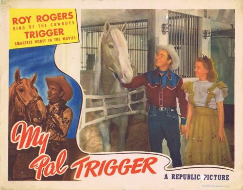 Roy Rogers My Pal Trigger Reproduction Movie Lobby Card archival quality photo