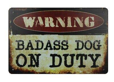 outdoor metal wall art decor art Warning Badass Dog On Duty metal tin sign