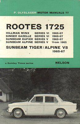 SUNBEAM ALPINE SERIES V  TIGER 260  TIGER 289 1965 - 1967 HARDBACK REPAIR MANUAL