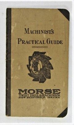 Vintage Booklet - Machinist's Practical Guide -- Morse Twist Drill Machine Co