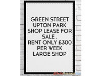 GREEN STREET UPTON PARK SHOP FOR SALE