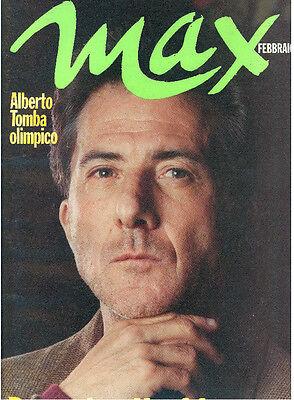 MAX FEBBRAIO 1992 ANNO VIII NUM. 2 DUSTIN HOFFMAN POSTER ALBERTO TOMBA MAGAZINE
