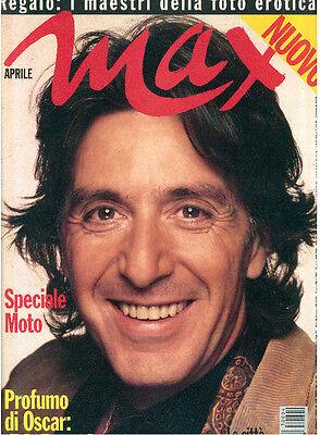MAX APRILE 1993 ANNO IX NUM. 4 AL PACINO + POSTER LUKE PERRY FASHION MAGAZINE