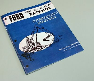 Ford 750 753 755 Backhoe Owners Operators Manual Maintenance 3500 4500 Tractor