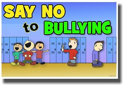 Say No To Bullying - NEW Classroom Motivational Poster