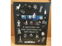 Doctor Who - A History of the Universe in 100 Objects by James Goss and Steve Tribe for sale  West Yorkshire