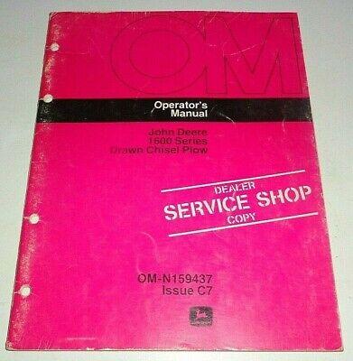 John Deere 1600 Series Drawn Chisel Plow Operators Owners Manual Original C7