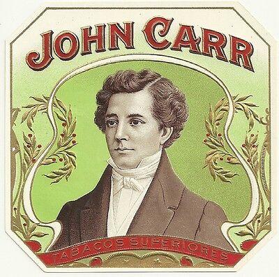 John Carr  Outer Cigar Box Label Heavily Embossed  &  Gilded  -