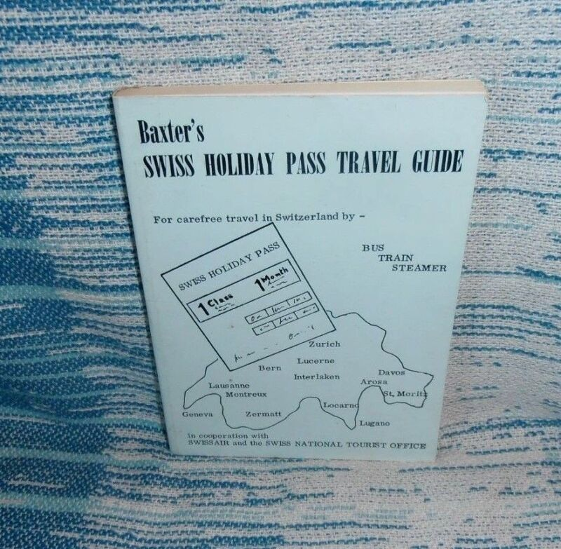 Baxter's Swiss Holiday Pass Travel Guide 1972