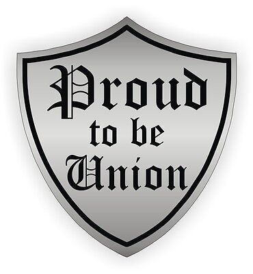 Proud To Be Union Hard Hat Sticker Helmet Labels Decal Motorcycle Worker Pride