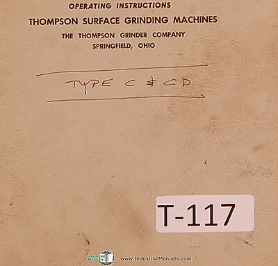 Thompson Type C And Cd Truform Surface Grinder Operations And Parts Manual