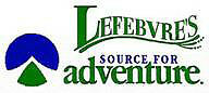 LEFEBVRE'S SOURCE FOR ADVENTURE ... SPRING OUTDOOR BLOWOUT SALE