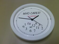 WHO CARES I'm camping Wall Clock 10 White with quartz movement black hands
