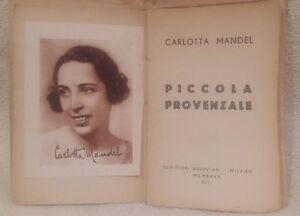 PICCOLA-PROVENZALE-ROMANZO-1935-edizione-originale-sconto-30-era-30