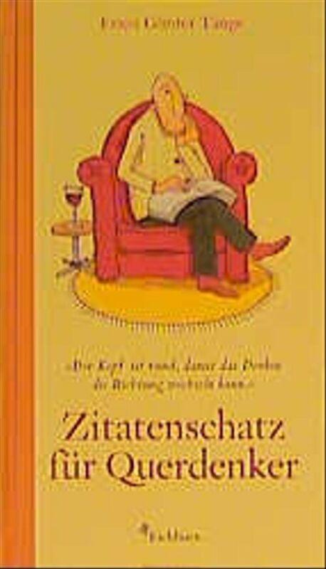 Zitatenschatz für Querdenker - Ernst Günter Tange