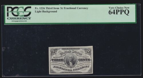 US 3c Fractional Currency FR 1226 PCGS 64 PPQ Ch CU (004)