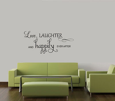 LOVE LAUGHTER & HAPPILY EVER AFTER  WALL QUOTE DECAL VINYL WORDS LETTERING HOME  on Rummage