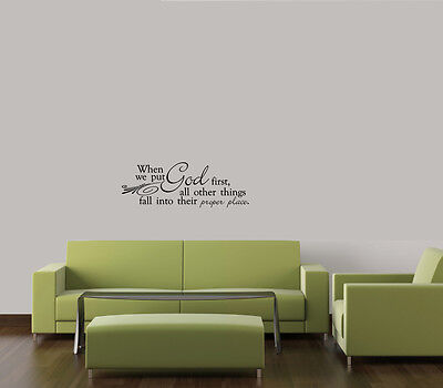 WHEN YOU PUT GOD FIRST THINGS  WALL ART QUOTE DECAL VINYL RELIGIOUS FAMILY HOME on Rummage
