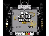 2 x Tickets for Ginger Line Chamber of Flavours May 18th