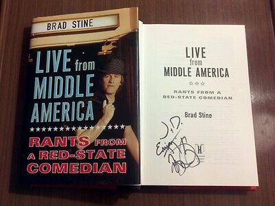 """""""Brad Stine signed book""""Live From Middle America/Rants From A Red State Comedian"""