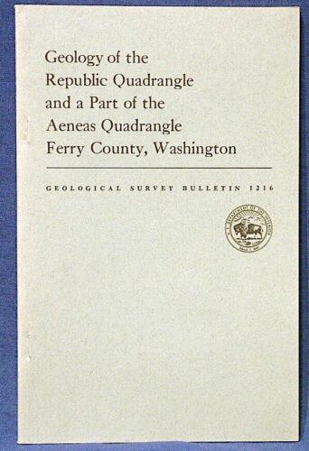 USGS REPUBLIC & AENEAS QUADRANGLES, FERRY COUNTY, WASHINGTON With COLOR MAP 1967