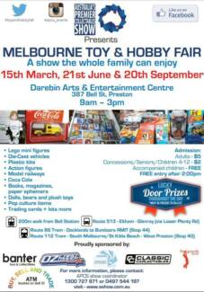 COLLECTORS WANTED: Melbourne Toy and Hobby Fair Preston Darebin Area Preview