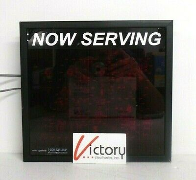 Used Microframe Now Serving Indoor Display Sign D5120 D51x0-5002r13