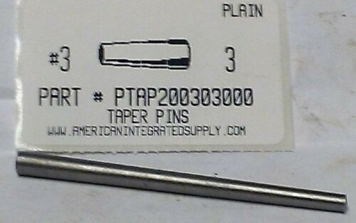 "#3X3"" TAPER PIN STEEL PLAIN .219"" LARGE END DIAMETER (4)"