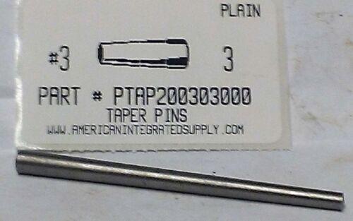 "#3X3"" TAPER PIN STEEL PLAIN .219"" LARGE END DIAMETER (3)"