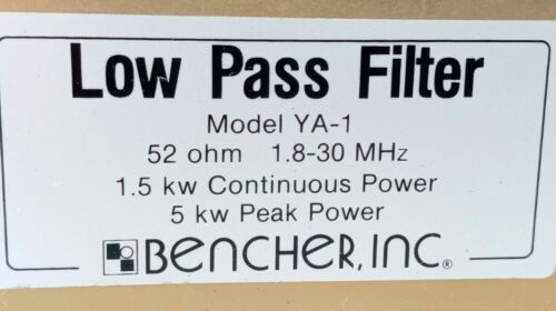 Bencher Low Pass Filter YA-1 52 Ohm 1.8 - 30 MHz 5 kw Peak Power