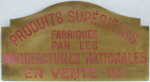 French bronze shop sign plaque notice Manufactures Nationales best makers goods