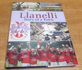 LLANELLI Story of a Town By John Edwards.