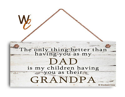 DAD Sign, GRANDPA Sign, The Only Thing Better 6x14 Sign, Gift For
