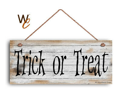 HALLOWEEN SIGN, Trick or Treat 6