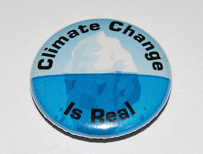 CLIMATE CHANGE IS REAL 25MM / 1 INCH BUTTON BADGE GLOBAL WARMING / GREEN