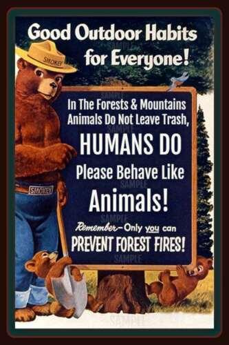SMOKEY BEAR BEHAVE! 8x12 METAL SIGN IN ORIGINAL CELLOPHANE SLEEVE DO NOT LITTER
