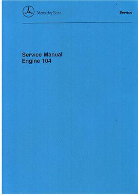 Mercedes Benz Engine 104 Service Manual     R129 300SL  W124 300CE
