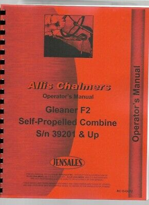 Gleaner F2 Self-propelled Combine 39201 Up Operators Owners Manual