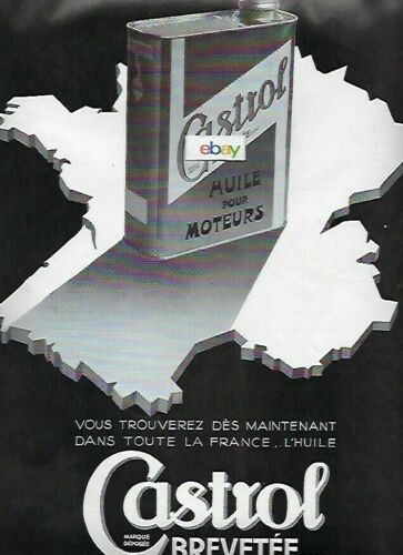CASTROL OIL COMPANY 1935 HUILE POUR MOTORS BREVETEE FOR ALL OF FRANCE AD