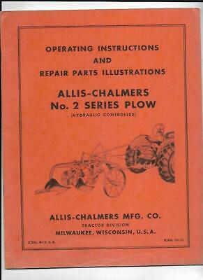 Allis-chalmers No. 2 Series Plow Operating Instructions Manual