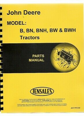 John Deere B Bn Bnh Bw Bwh Styled Tractor Parts Manual Catalog Pc330