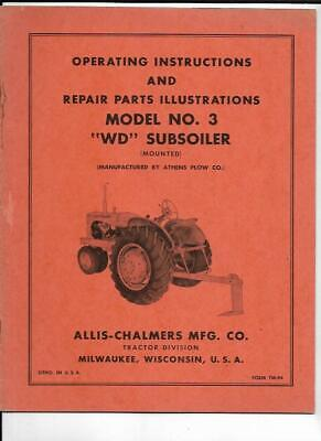Allis-chalmers Model No. 3 Wd Subsoiler Mounted Operating Instructions Manual