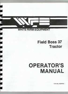 White 37 Tractor Operators Owners Manual Diesel Field Boss